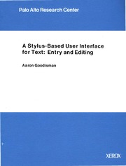 xerox :: parc :: techReports :: CSL-91-10 A Stylus-Based User Interface for Text Entry and Editing