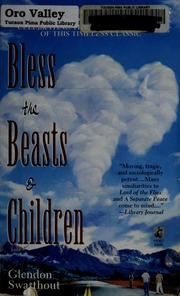 an analysis of the book bless the beast and the children by glendon swarthout Listen to bless the beasts & children audiobook by glendon swarthout stream and download audiobooks to your computer, tablet or mobile phone bestsellers and latest releases try any audiobook free.
