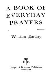 A Book Of Everyday Prayers : William Barclay : Free Download