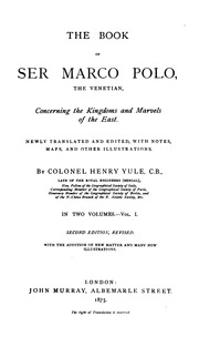 The adventures of marco polo the great traveler marco polo the book of ser marco polo the venetian concerning the kingdoms and marvels of the east fandeluxe Ebook collections