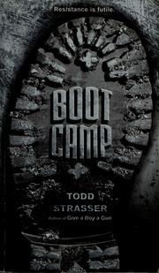 Boot camp todd strasser online dating