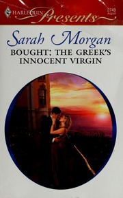 Bought: the Greek's innocent virgin : Morgan, Sarah, 1948- : Free