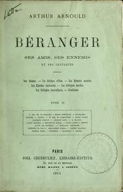Vol 2: Béranger, ses amis, ses ennemis et ses critiques