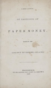 A Brief Account of Emissions of Paper Money Made by the Colony of Rhode-Island