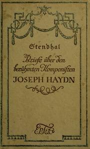 Briefe über den berühmten komponisten Joseph Haydn, von Stendhal pseud.