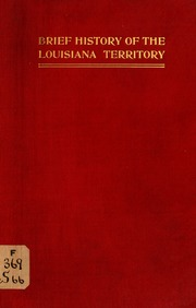 brief history of the louisiana territory smith walter. Black Bedroom Furniture Sets. Home Design Ideas