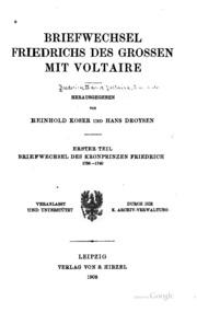 Briefwechsel Friedrichs des Grossen mit Voltaire