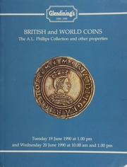 British and world coins, [being] the Alfred Lewis Phillips collection, and other properties, [including] a collection of sovereigns; [and containing] an Edward I, London groat (indenture of 1279);  ... [06/19-20/1990]