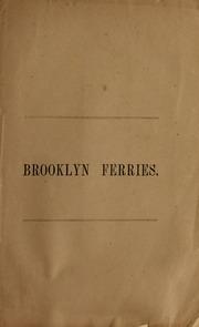 Brooklyn ferries; substance...