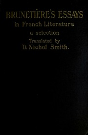 brunetiere essays in french literature Catholic encyclopedia (1913)/french literature  in the throes of the revolution there is an abundance of writing, but these works, mere imitations of .