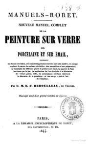 Histoire de la peinture sur verre en limousin microform t xier jacques remy antoine 1813 for Peinture sur email