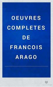 Oeuvres Completes De Francois Arago