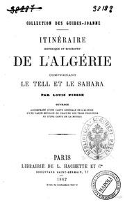 Itinéraire historique et descriptif de l-Algérie, comprenant le Tell et le Sahara ouvrage accompagné d-une carte générale de l-Algérie, d-une carte spéciale de chacune des trois provinces et d-une carte de la Mitidja par