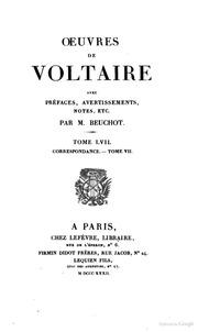 Oeuvres de Voltaire avec préfaces, avvertissement, notes ... par m. Beuchot Correspondance. Tome 7