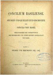 Concilium Basiliense. Studien und Quellen zur Geschichte des Concils von Basel;