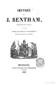 Oeuvres de J. Bentham, jurisconsulte anglais .. Théorie des peines et des récompenses. Traité des preuves judiciaires