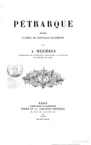Petrarque, étude d-après de nouveaux documents..