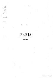 Paris drame en cinq actes, prologue et epilogue par Paul Meurice