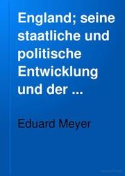 England; seine staatliche und politische Entwicklung und der Krieg gegen Deutschland