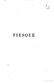 Fiesque drame en cinq actes et huit tableaux en vers d-apres Schiller par Emile et Hector Cremieux