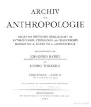 Archiv für Anthropologie, Völkerforschung und kolonialen Kulturwandel