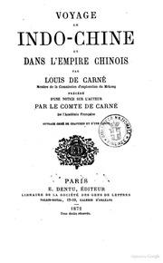Voyage en IndoChine et dans l-empire chinois par Louis de Carné