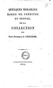 Quelques médailles rares ou inédites en bronze, de la collection du baron Stanislas de Chaudoir