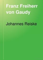 Franz Freiherr von Gaudy als Dichter Kapitel I und II.