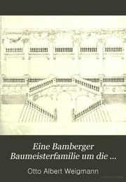 Eine Bamberger Baumeisterfamilie um die Wende des 17. Jahrhunderts : ein Beitrag zur Geschichte der Dientzenhofer