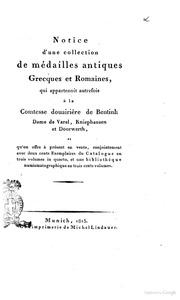 Notice d-une collection de médailles antiques Grecques et Romaines, qui appartenoit autrefois à la Comtesse douairière de BentinkFriedrich von Schlichtegroll