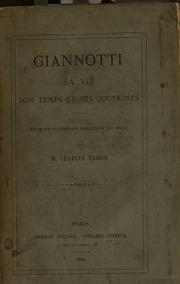 Giannotti : sa vie son temps et ses doctrines : etude sur un publiciste florentin du 16. siecle