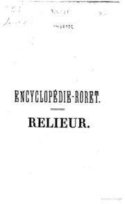 Nouveau manuel complet du relieur dans toutes ses parties précédé des arts de l-assembleur, du satineur, de la plieuse, ... par m. Séb. Lenormand et m. R., relieur amateur