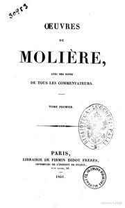 Oeuvres de Molière avec des notes de tous les commentateurs -Oeuvres de Molière- 1