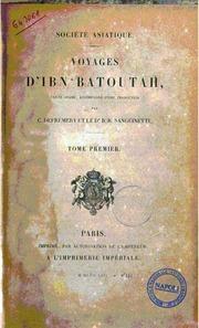 Voyages d-Ibn Batoutah texte arabe, accompagné d-une traduction par C. Defrémery, B. R. Sanguinetti