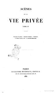Oeuvres completes de H. de Balzac Scenes de la vie privee. 4