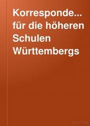 KorrespondenzBlatt für die höheren Schulen Württembergs