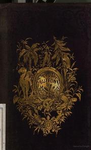 Oeuvres choisies de Buffon précédées d-une notice sur sa vie et ses ouvrages par D. Saucié