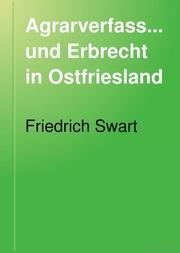 Agrarverfassung und Erbrecht in Ostfriesland