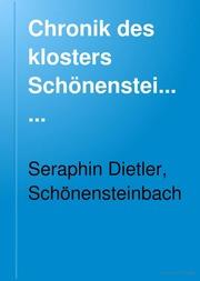 Chronik des klosters Schönensteinbach ..