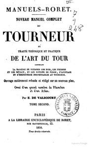 Nouveau manuel complet du tourneur, ou Traité théorique et pratique de l-art du tour par E. de Valicourt