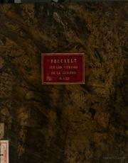 Thèse présentée a la faculté des sciences de Paris pour obtenir le grade de docteur es sciences physiques, par M. Léon Foucault, soutenue le 25 avril 1853 devant la Commission d-examen president MM. Dumas, examinateurs Desp