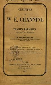 Oeuvres de W. E. Channing Traités religieux
