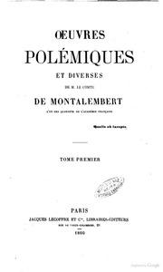 Oeuvres de m. le comte de Montalembert 4Oeuvres polemiques et diverses. 1