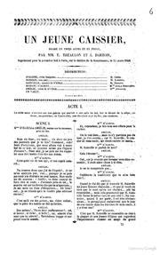 Un jeune caissier, drame en trois actes et en prose par MM. E. Théaulon et A. Dartois. Représenté pour la premère fois à Paris, sur le théatre de la Renaissance, le 25 mars 1840