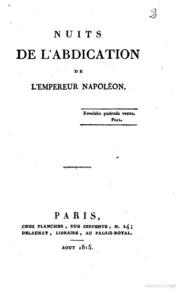 Nuits de l-abdication de l-Empereur Napoléon J.J. Regnault de Warin