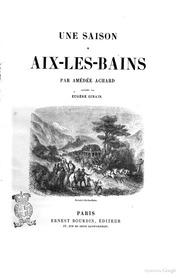 Une saison à AixlesBains par Amédée Achard illustrée par Eugène Ginain
