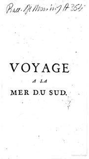 Voyage a la Mer du Sud, fait par quelques officiers commandants le vaisseau le Wager : pour servir de suite au voyage de Georges Ansons