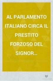 Atti del parlamento italiano italia parlamento free for Streaming parlamento
