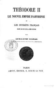 Théodore II, le nouvel empire d-Abyssinie et les intèrets français dans le sud de la Mer rouge