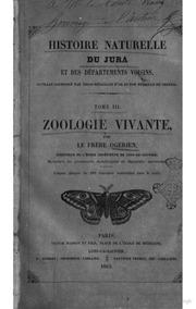 Histoire naturelle du Jura et des departements voisins par Le Frere Ogerien Zoologie vivante